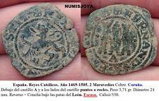 REYES CATOLICOS - 1469/1505. 2 Maravedíes Cobre. CORUÑA. Peso 3,71 gr.