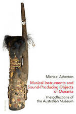 Musical Instruments And Sound-producing Objects Of Oceania Atherton  Michael 978