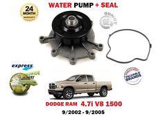FOR DODGE RAM 1500 4.7 V8 PICKUP EVA ENGINE 4703cc 2002-2005 NEW WATER PUMP