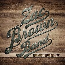 ZAC BROWN BAND - GREATEST HITS SO FAR....CD ALBUM (2014)