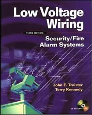 Low Voltage Wiring : Security/Fire Alarm Systems by Terry Kennedy and John E. T…