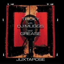 Tricky, with DJ Muggs and Grease : Juxtapose