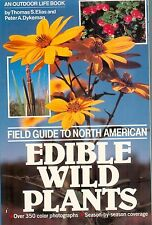 Thomas S. Elias / Peter A. Dykeman - FIELD GUIDE TO NORTH AMERICAN EDIBLE PLANTS
