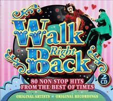 WALK RIGHT BACK - 80 NON-STOP HITS  (NEW SEALED 2CD)