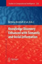 Knowledge Discovery Enhanced with Semantic and Social Information 220 (2009,...