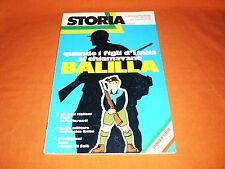 STORIA— QUANDO I FIGLI D'ITALIA SI CHIAMAVANO BALILLA. A. MONDADORI EDITORE