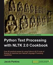 Python Text Processing with Nltk 2.0 Cookbook by Jacob Perkins (2010,...