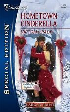 Larger Print Special Edition: Hometown Cinderella 1804 by Victoria Pade...