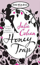 Honey Trap (Little Black Dress),Cohen, Julie,New Book mon0000061300