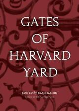 Gates of Harvard Yard by Blair Kamin (2016, Book, Other)