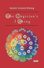 The Magician's I Ching by Swami Anand Nisarg (2015, Paperback)