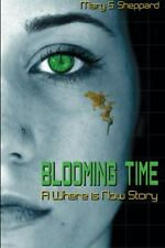 Blooming Time: A Where is Now Story Volume 1)