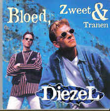 Diezel-Bloed Zweet &Tranen cd single
