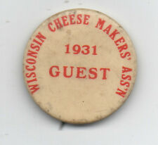 1931 Celluloid Pinback Button from the Wisconsin Cheese Makers Association