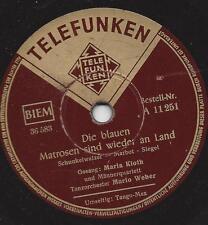 Maria Kloth mit Orchester Mario Weber : Tango-Max + Die blauen Matrosen sind wie