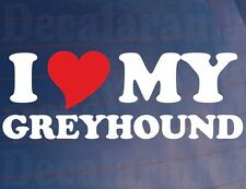 I LOVE/HEART MY GREYHOUND Novelty Car/Van/Window/Bumper Sticker for Dog Owners