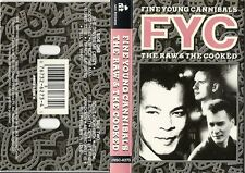 The Raw & The Cooked - Fine Young Cannibals FYC (Cassette 1989) Good Thing