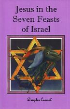 FREE E-BOOK (pdf) Jesus in the Seven Feasts of Israel, Messianic Jewish Author