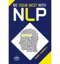 Be Your Best with NLP, Terry Carroll, Excellent