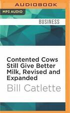 Contented Cows Still Give Better Milk, Revised and Expanded : The Plain Truth...