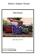 PEEK A POUCH Sisters' Common Thread Bag Pattern ~ 1 Fat Quarter To Sew!