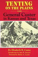 Tenting on the Plains: Or, General Custer in Kansas and Texas (The Western