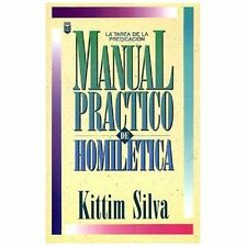 Manual Practico de Homiletica (Spanish Edition) by K. Silva