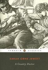 A Country Doctor (Penguin Classics), Sarah Orne Jewett, Good Book