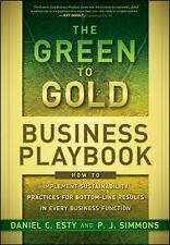 The Green to Gold Business Playbook, Daniel C. Esty and P.J. Simmons