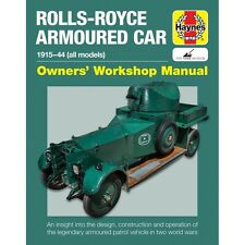 ROLLS ROYCE ARMOURED CAR 1915-1944 (OWNERS' WORKSHOP MANUAL) - LIVRE NEUF