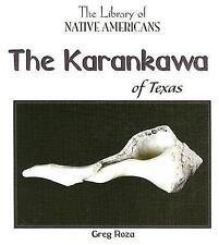 The Karankawa of Texas (Library of Native Americans)-ExLibrary