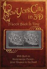 New York City in 3D: A Look Back in Time: With Built-in Stereoscope Viewer - You