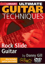 Lick Library ROCK SLIDE GUITAR ULTIMATE TECHNIQUES Video Lessons DVD Danny Gill