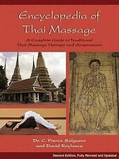 Encyclopedia of Thai Massage: A Complete Guide to Traditional Thai Massage Thera
