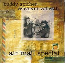 AIR MAIL SPECIAL SWING WITH BUDDY SPICHER AND CALVIN VOLLRATH