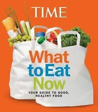 TIME What to Eat Now