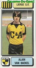 184 ALAIN VAN BAEKEL BELGIQUE LIERSE.SV STICKER FOOTBALL 1983 PANINI