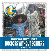 Doctors Without Borders (Community Connections: How Do They Help?)-ExLibrary