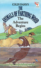 ANIMALS OF FARTHING WOOD. THE ADVENTURE BEGINS..  Colin Dann. Paperback.