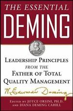 The Essential Deming : Leadership Principles from the Father of Total Quality...