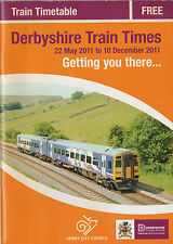 DERBYSHIRE TRAIN TIMES 22 MAY 2011 TO 10 DECEMBER 2011 TRAIN TIMETABLE BOOKLET