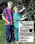 The Zieglers and Their Apple Orchard (Our Neighborhood), Flanagan, Alice K., Goo