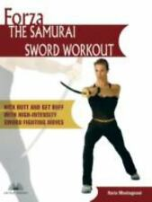 Forza The Samurai Sword Workout: Kick Butt and Get Buff with High-Intensity Swor