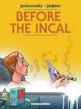 BEFORE THE INCAL HARDCOVER Jodorowsky Humanoids Classic Comics Collection HC