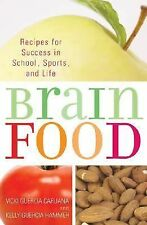Brain Food: Recipes for Success for School, Sports, and Life-ExLibrary
