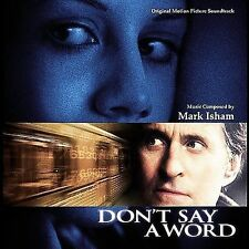 Don't Say a Word [Original Picture Soundtrack] by Mark Isham CD Mint #CE11