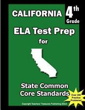 California 4th Grade ELA Test Prep : Common Core Learning Standards by...