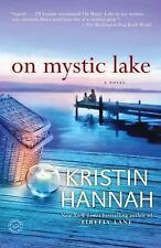 On Mystic Lake: A Novel (Ballantine Reader's Circle), Kristin Hannah, Very Good