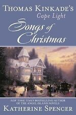 Thomas Kinkade's Cape Light: Songs of Christmas-ExLibrary