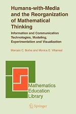 Mathematics Education Library: Humans-with-Media and the Reorganization of...